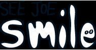 See Joe Smile